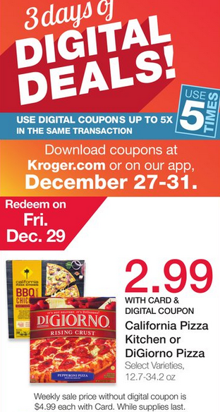 ... California Pizza Kitchen Coupons. Digiorno Pizza For $1.99 And 24 Packs  Of Coke Or 7 Up For $3.99 At Kroger On Friday 12/29 Only!
